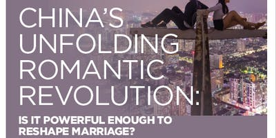 China's Unfolding Romantic Revolution: Is It Powerful to Reshape Marriage?