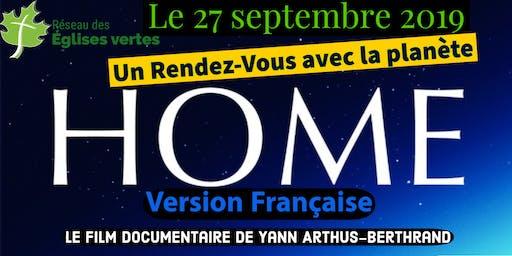 Le 27 septembre 2019 : Un Rendez-Vous avec la Planète : HOME(Fr)