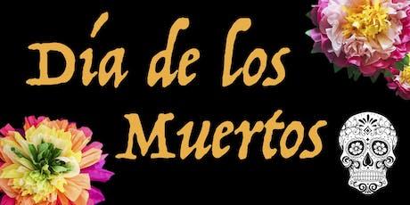 Dia de Los Muertos Celebration tickets