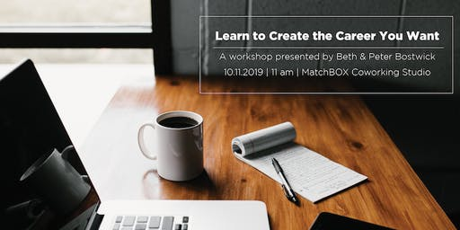 Learn to Create the Career You Want