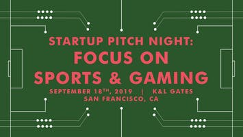 Startup Pitch Night: Focus on Sports and Gaming