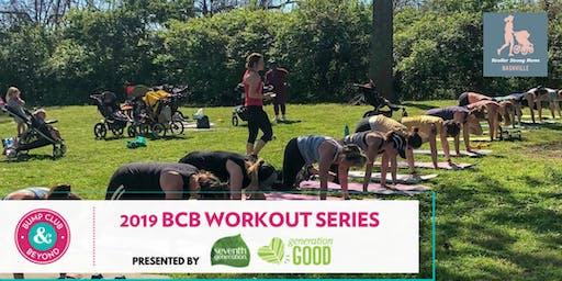 BCB Workout with Stroller Strong Moms Nashville Presented by Seventh Generation! (Nashville, TN)