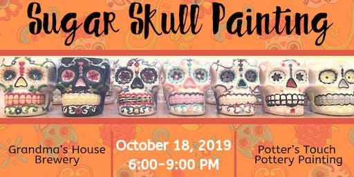 Sugar Skull Painting at Grandma's House Brewery (10/18)