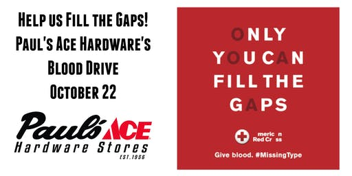 Fill The Gaps Blood Drive @ Paul's Ace Hardware Scottsdale & McDowell