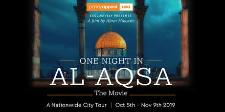 One Night in Al-Aqsa Movie | Miami tickets