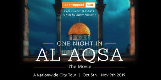 [SOLD OUT] One Night in Al-Aqsa Movie | Tysons Corner