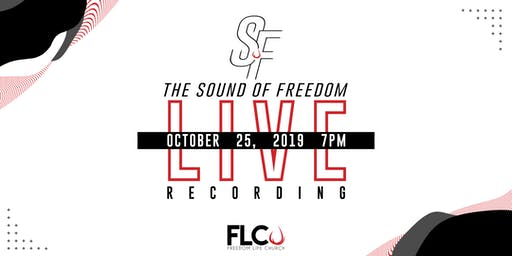The Sound of Freedom Live Recording