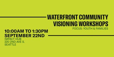 Waterfront Community Visioning: Family & Youth