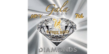 """A Free Bird Gala 2019 Diamonds """"The Excelsior"""" tickets"""
