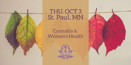 Ellementa St. Paul: Cannabis and Women's Health tickets