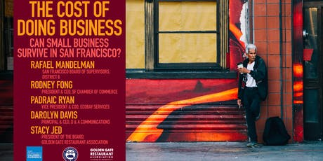 The Cost of Doing Business: Can Small Business Survive in San Francisco? tickets