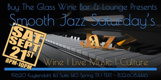 Smooth Jazz Saturday's | Live Music & Wine