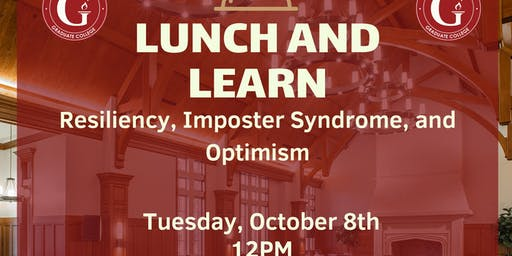 Lunch and Learn Series.-Resiliency, Imposter Syndrome, and Optimism.