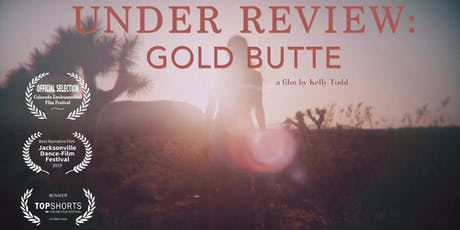 Under Review Gold Butte tickets