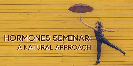 Hormones Seminar: A Natural Approach tickets