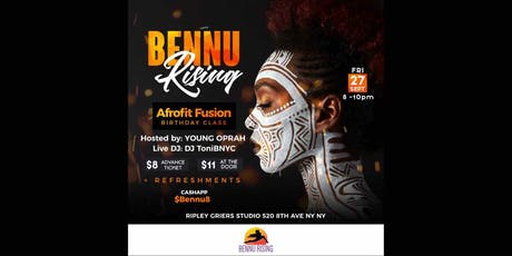 Bennu Rising' AfroFit Fusion Birthday Class!!! tickets