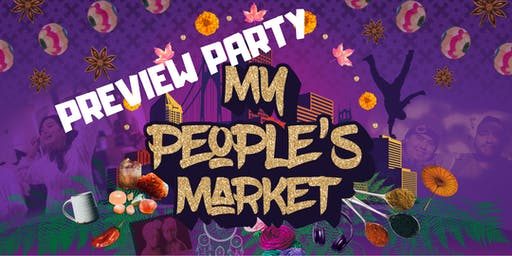Preview Party: My Peoples Market 5