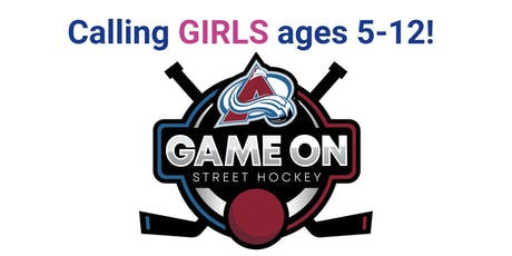 Colorado Avalanche Street Hockey Clinic Hosted by Game On! Sports 4 Girls tickets