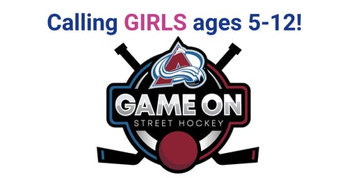 Colorado Avalanche Street Hockey Clinic Hosted by Game On! Sports 4 Girls