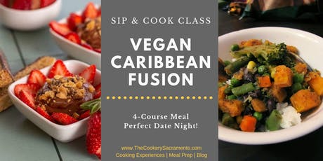 Sip & Cook Class: Caribbean Fusion Made Vegan tickets