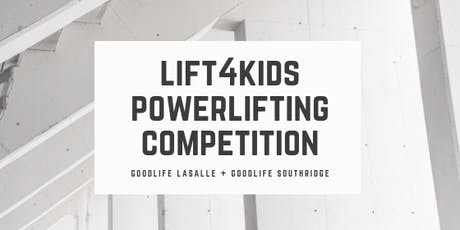 Lift4Kids Powerlifting Competition tickets
