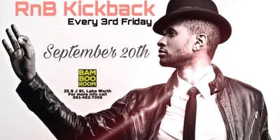 RnB KickBack at Bamboo Room