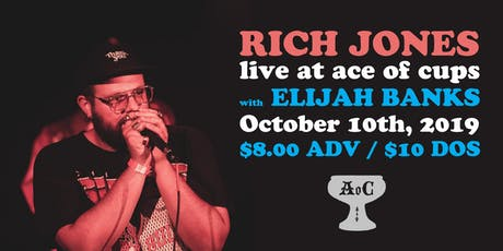 Rich Jones w/ Elijah Banks at Ace of Cups tickets