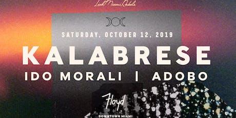 Kalabrese - Floyd Miami Debut tickets