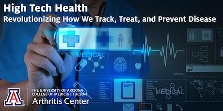 High Tech Health: Revolutionizing How We Track, Treat and Prevent Disease tickets