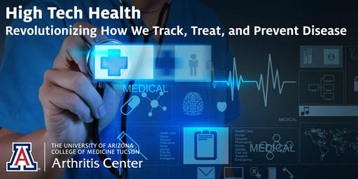 High Tech Health: Revolutionizing How We Track, Treat and Prevent Disease