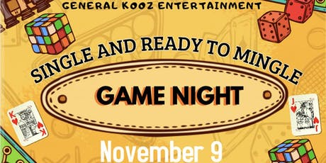 Single and Ready to Mingle Game Night  tickets