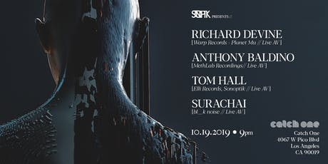 Sonoptik Presents: Richard Devine | Anthony Baldino | Tom Hall| Surachai tickets