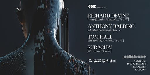 Sonoptik Presents: Richard Devine | Anthony Baldino | Tom Hall| Surachai
