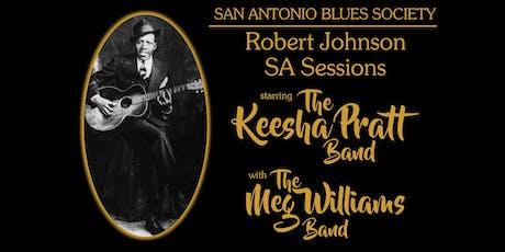 Robert Johnson SA Sessions starring The Keesha Pratt Band tickets