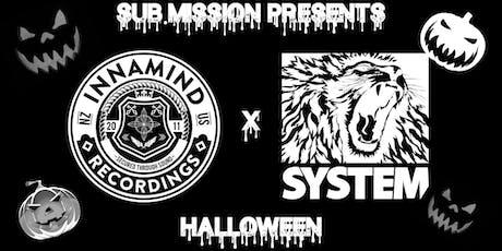 Innamind x System (Halloween) tickets