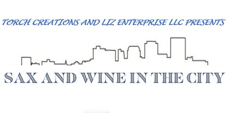 Sax and Wine in the City tickets