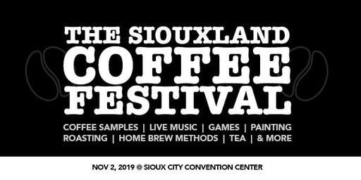 The Siouxland Coffee Festival - 2019