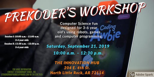 XTRAORDINARY MINDS, INC PREKODERS WORKSHOP (AGES 3-6)