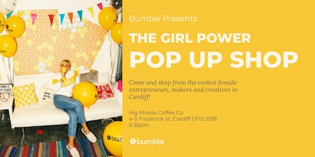 Bumble's Girl Power Pop Up Shop tickets