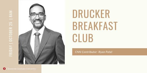 Drucker Breakfast Club with Ryan Patel