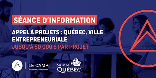 Rencontre d'information - Appel à projets : Québec, ville entrepreneuriale