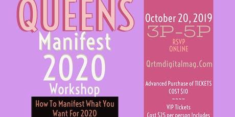 Queens Manifest 2020 Workshop tickets