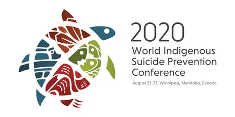 World Indigenous Suicide Prevention Conference 2020 tickets