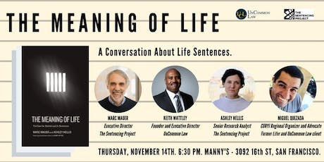 The Meaning of Life: The Case for Abolishing Life Sentences tickets