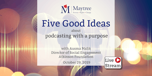 Livestream: Five Good Ideas about podcasting with a purpose