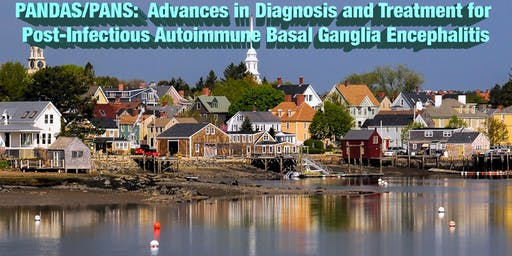 PANDAS/PANS: Advances in Diagnosis and Treatment for Post-Infectious Auto-Immune Basal Ganglia Encephalitis