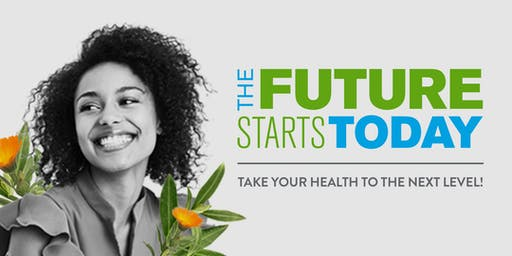 The Future Starts Today -Take Your Health to the Next Level-Bakersfield, CA