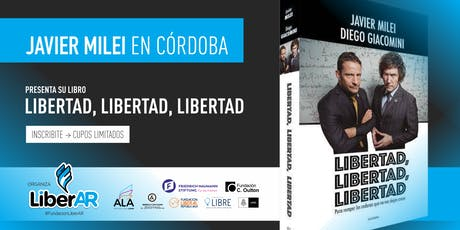 Javier Milei en Córdoba entradas