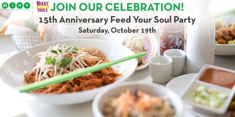 Asian Mint 15th Anniversary Feed Your Soul Party at Oak Lawn tickets