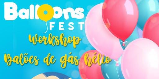 Workshop Balões com gás com a Balloons Fest